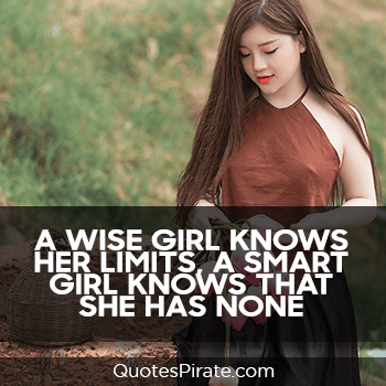 a wise girl knows her limits cute quotes for girls
