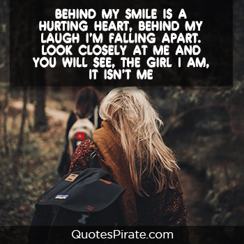 behind my smile is a hurting heart cute quotes for girls