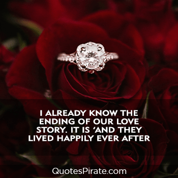 i already know the ending of our love story cute relationship quotes