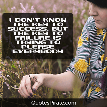 i dont know the key to success cute life quotes