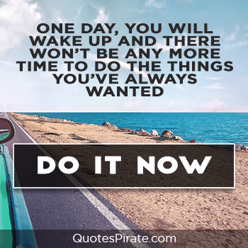 one day you will wake up cute life quotes