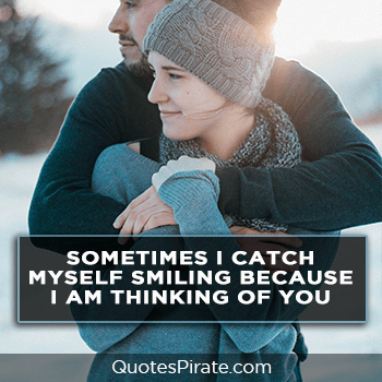sometimes i catch myself smiling cute couples quotes
