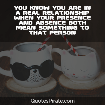 you know you are in a real relationship cute relationship quotes