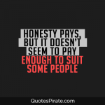 honest sayings