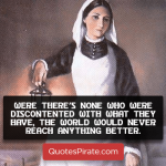 were there is none who were discontented with what they have florence nightingale quotes